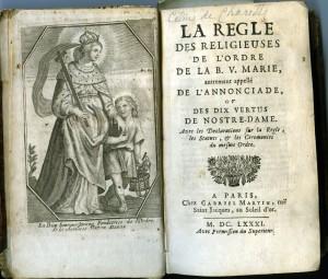 La Règle des Religieuses de l'Ordre de la Bse Vierge Marie, Paris, 1681