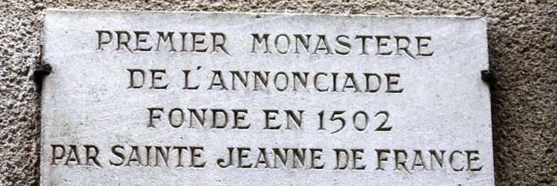 Plaque - La chapelle Sainte Jeanne de France à Bourges